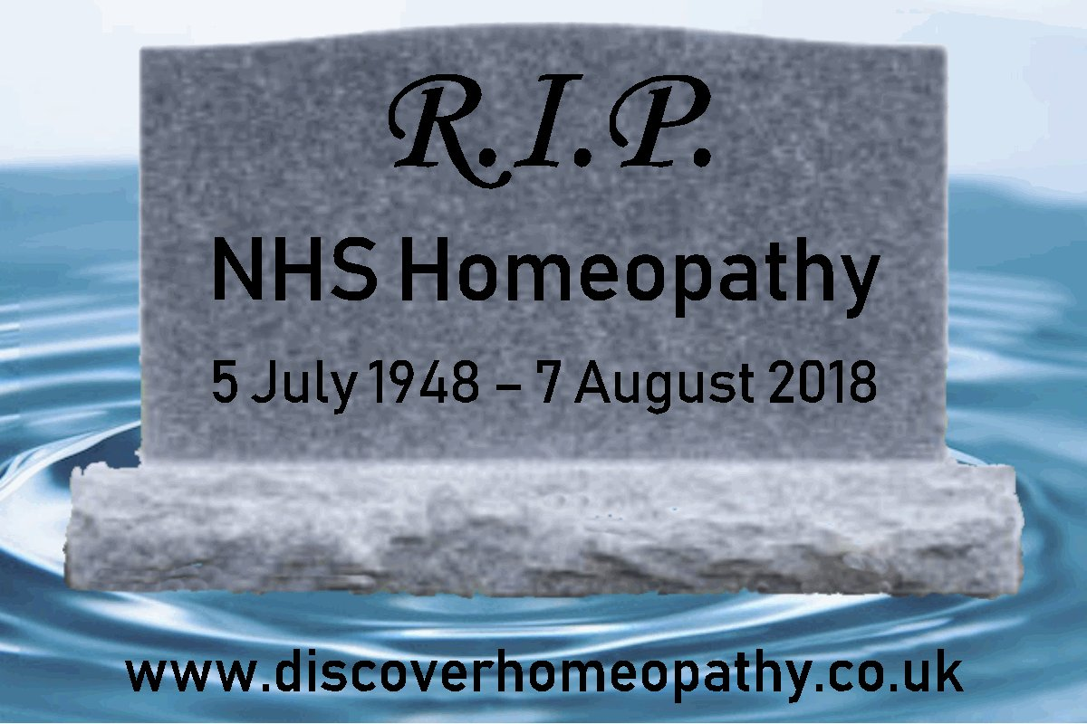 R.I.P. NHS #homeopathy 5 July 1948 - 7 August 2018