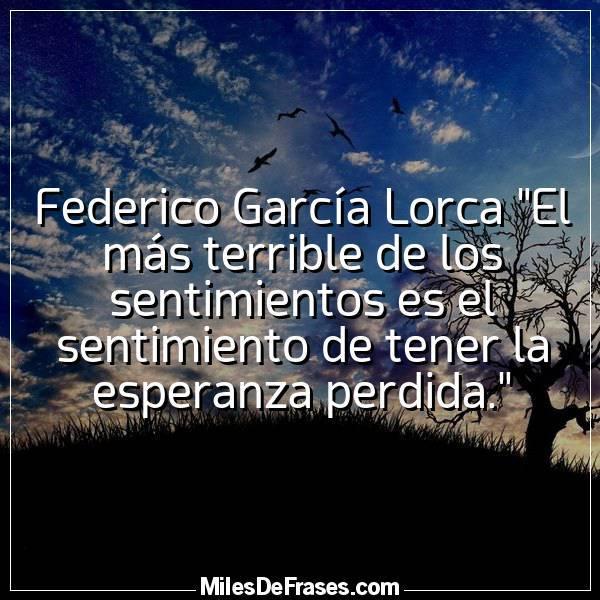 Frases En Imágenes On Twitter Federico García Lorca El