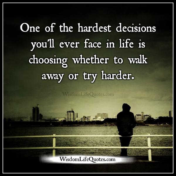 Kamla On Twitter One Of The Hardest Things In Life Is Deciding