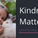 Kindness Matters! #ododow = One Day - One Deed - One World
