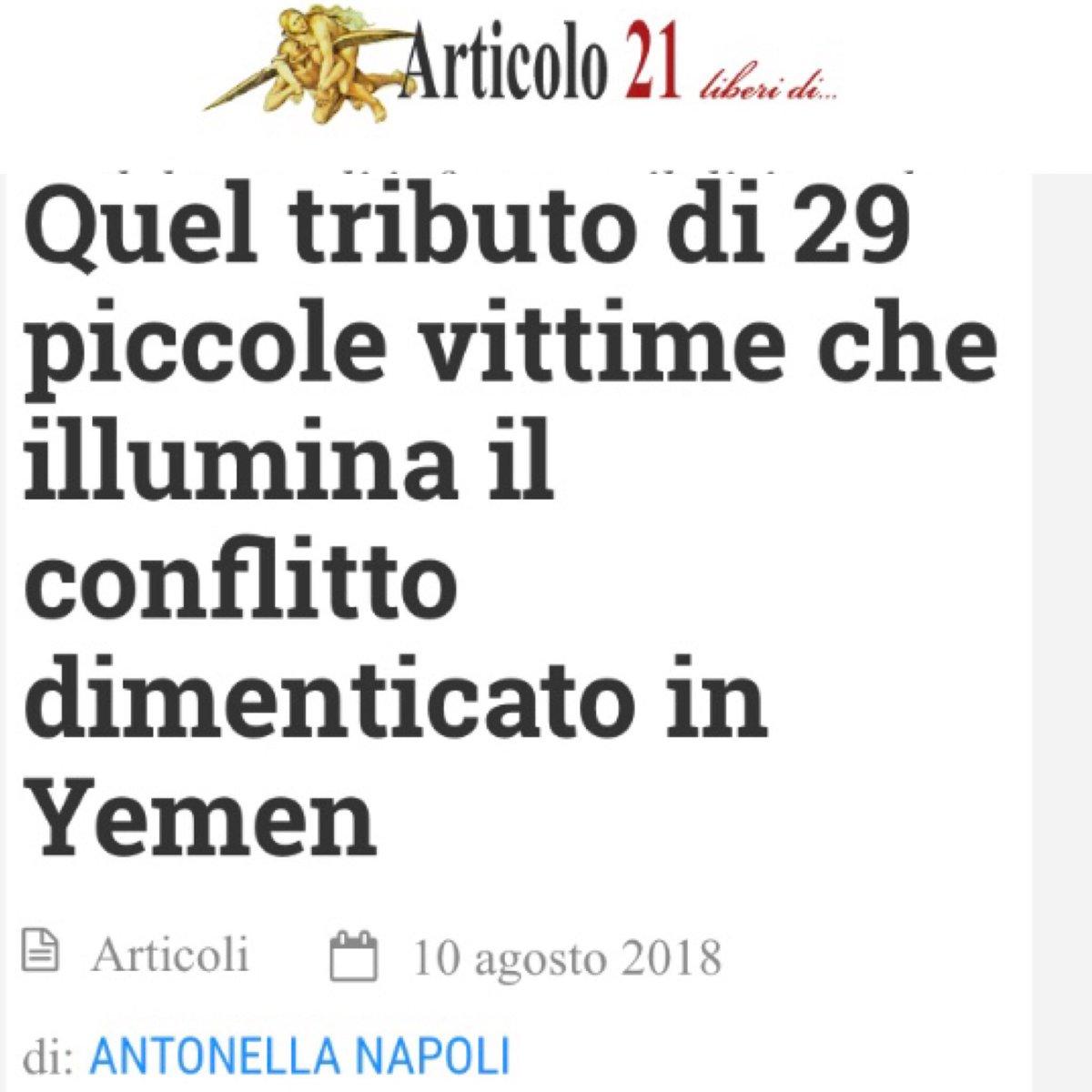 C'è voluto un atroce sacrificio di piccole vittime per far scoprire alle grandi testate italiane che in #Yemen si continua a morire, come racconto da tempo, anche a causa delle armi che l'Italia vende all'#ArabiaSaudita. #megliotardichemai @Artventuno  https:// www.articolo21.org/2018/08/quel-tributo-di-29-piccole-vittime-che-illumina-il-conflitto-dimenticato-in-yemen  - Ukustom