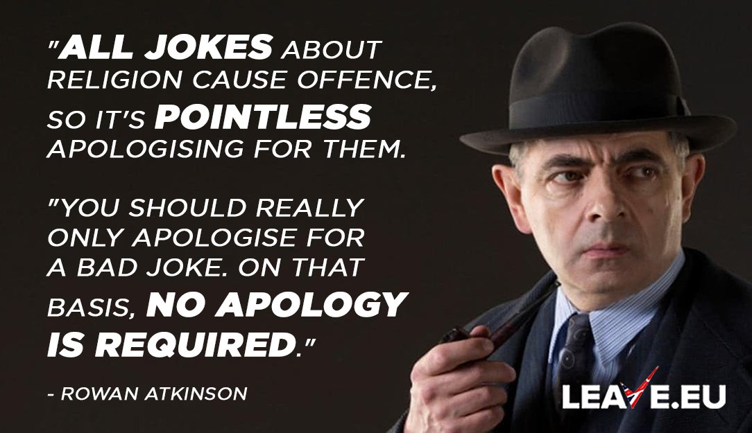 No apology is required!, says British comedy legend, Rowan Atkinson: As a lifelong beneficiary of the freedom to make jokes about religion, I do think that Boris Johnsons joke about wearers of the burka resembling letterboxes is a pretty good one. 👍