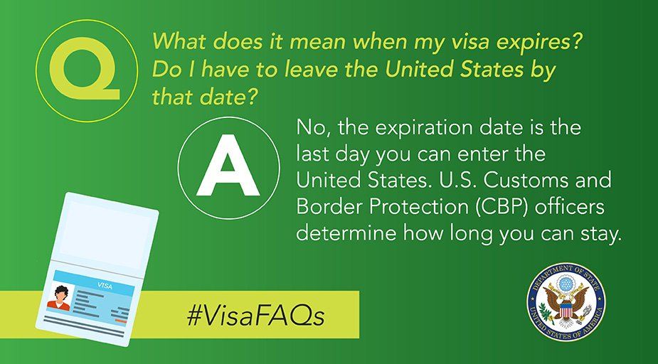 The expiration date on your U.S. visa is the last date you can enter the United States. U.S. Customs and Border Protection (CBP) officers determine how long you can stay in the United States once you arrive at the port of entry. #VisaFAQs