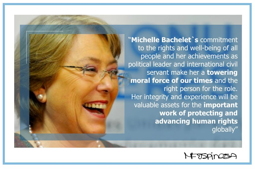 I welcome the appointment of @mbachelet as UN High Commissioner for Human Rights