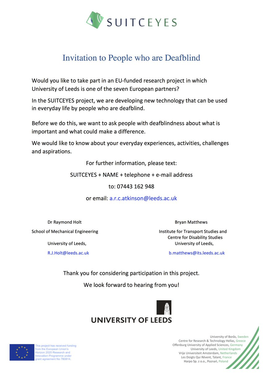 Our @suitceyes partner @UniversityLeeds is inviting the UK deafblind community to participate in the SUITCEYES project! We would like to know about your everyday experiences, activities, challenges and aspirations to guide us in developing new technologies. @EU_H2020 <br>http://pic.twitter.com/IhMlDVcNGM