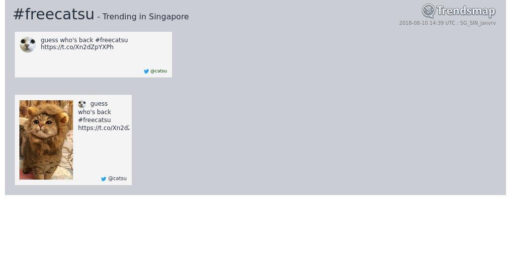 #freecatsu is now trending in #Singapore trendsmap.com/r/SG_SIN_janvrv