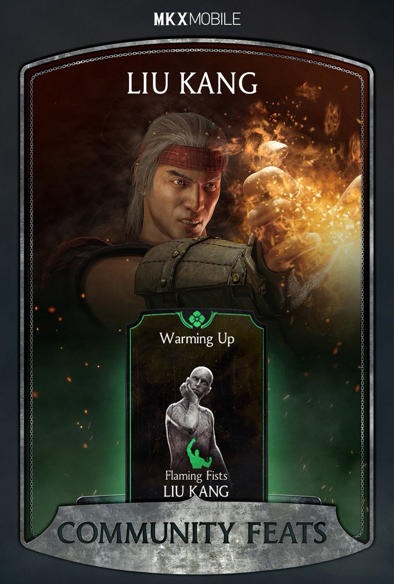 For a chance to win 500 souls - Prove that you have what it takes to unlock Flaming Fists Liu Kang's 'Warming Up' Victory Stance by August 17th! Post a screenshot of the menu showing the unlocked feat and your username with #Sweepstakes and #MKXMobileCommunityFeats to qualify!