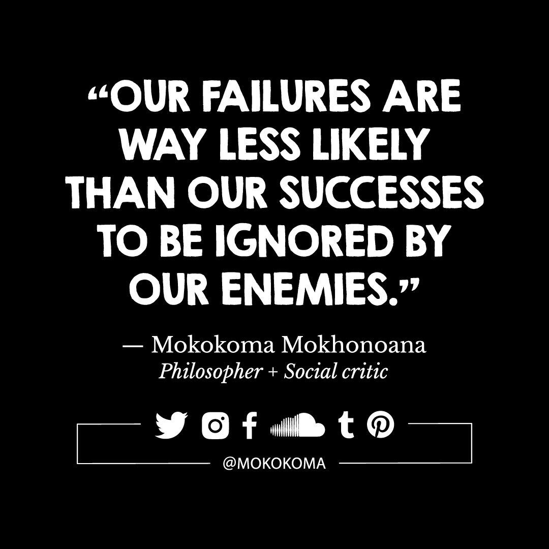 Mokokoma Mokhonoana On Twitter Quotes Quotations Aphorism