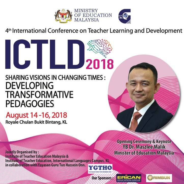 Kpm On Twitter Welcome Participants To The 4th International Conference On Teaching Learning And Development Bi Annual International Conference Organized By Institute Of Teacher Education Ipgm From The 14th To 16th Aug 2018