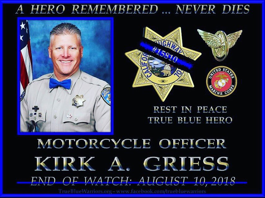 RIP. Motorcycle Officer Kirk A. Griess was killed when struck by a vehicle while on a traffic stop. #RIP #Hero #LawEnforcement #ThinBlueLine #endofwatch #LineofDuty #CaliforniaHighwayPatrol #MotorcycleOfficerKirlGriess #BeCarefulOutThere<br>http://pic.twitter.com/Kr3GaiBPdP