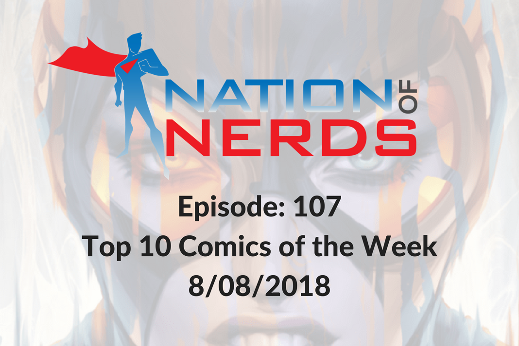 Episode Where we reveal this weeks top comics.   http:// traffic.libsyn.com/nationofnerds/ NoN-Aug9.mp3 &nbsp; …   #PodernFamily #comicbooks #comicspodcast #Marvel #dccomics #imagecomics #Batman #Superman #Avnegers #Spiderman #Xmen #Catwoman #Batwoman #BlackBadge<br>http://pic.twitter.com/2pyNzRs8sm