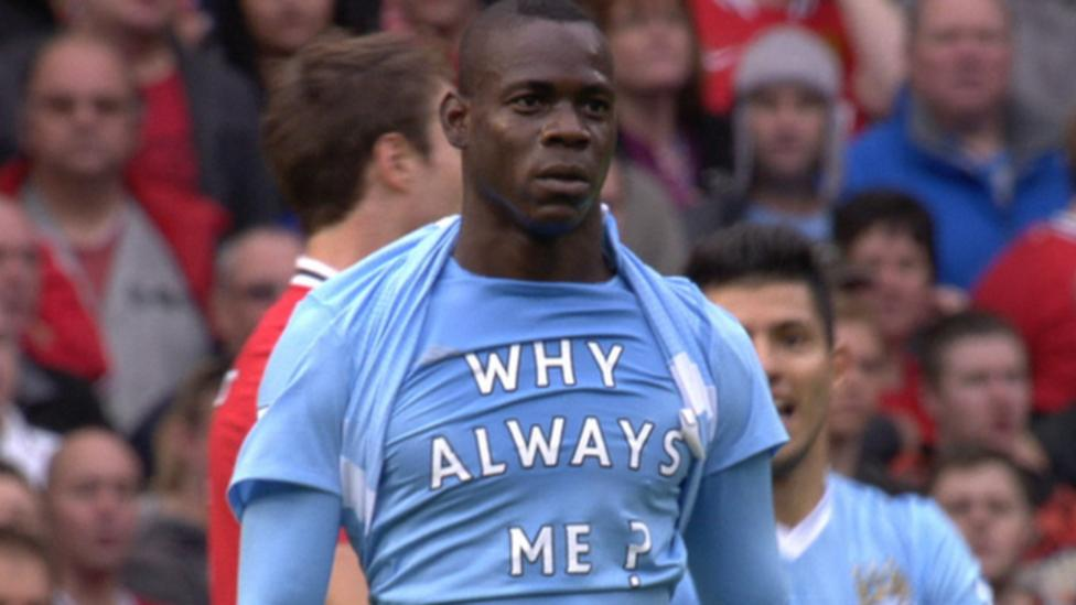 Why always me?  Happy birthday to the one and only, Mario Balotelli