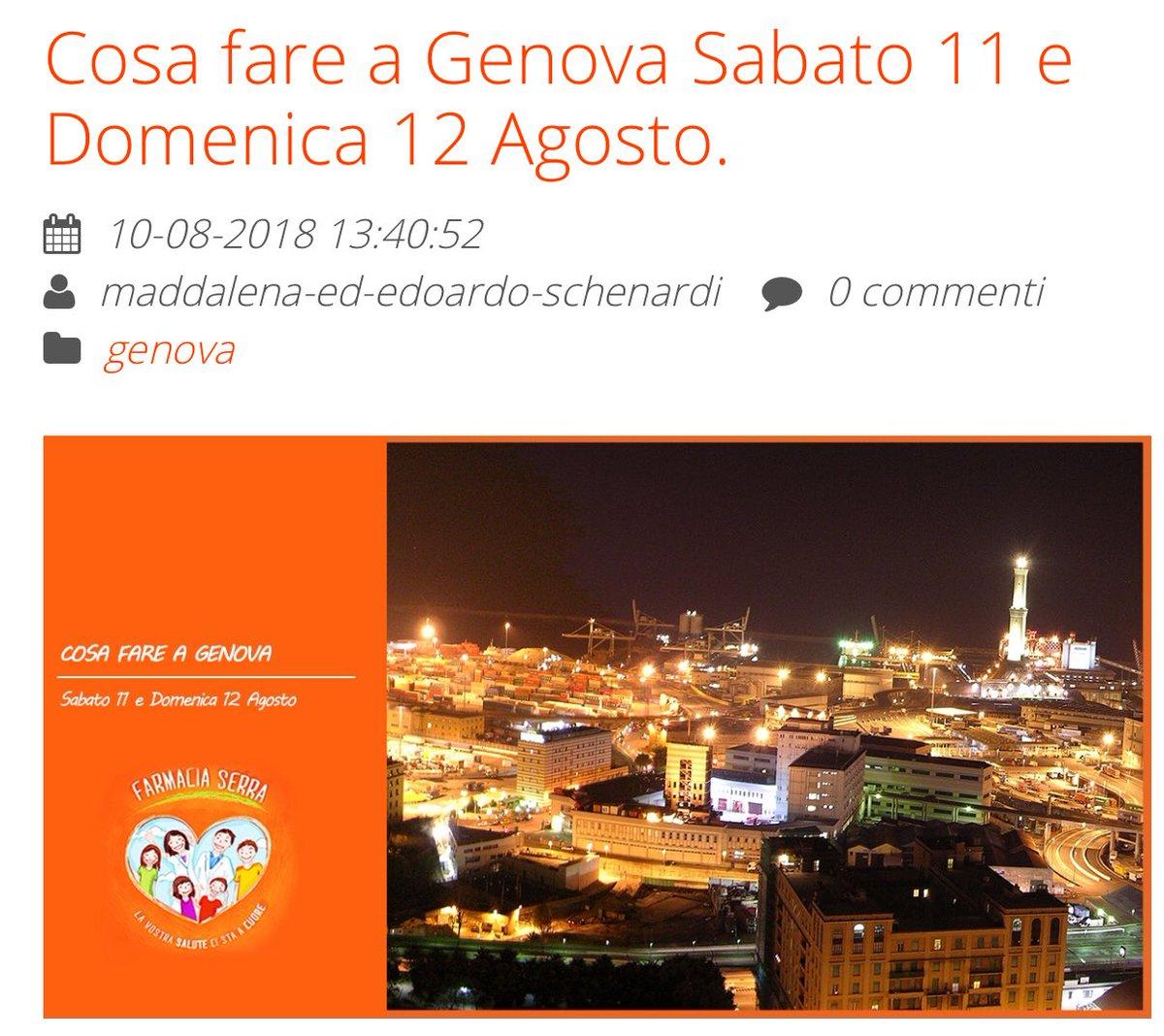 Non sapete cosa fare oggi #12agosto ? Ecco  cosa vi offre di bello Genova in questo weekend http://farmaciaserragenova.it/blog/2018/08/c… #veniteagenova #SanLorenzo2018 #cosebelleagenova #genovamorethenthis  - Ukustom