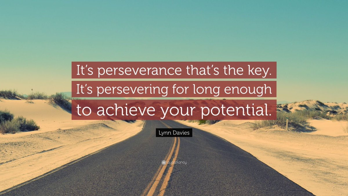 """It&#39;s perseverance that&#39;s the key. It&#39;s persevering for long enough to achieve your potential."" Lynn Davies  #quotestoliveby #quotesforlife <br>http://pic.twitter.com/JeMv6giz1Q"