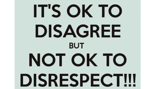 &quot;It is ok to disagree but not ok to disrespect.&quot; #quote #SundayMotivation #wisdom #quotes #life #ThinkBIGSundayWithMarsha<br>http://pic.twitter.com/n4pF3JpLCl
