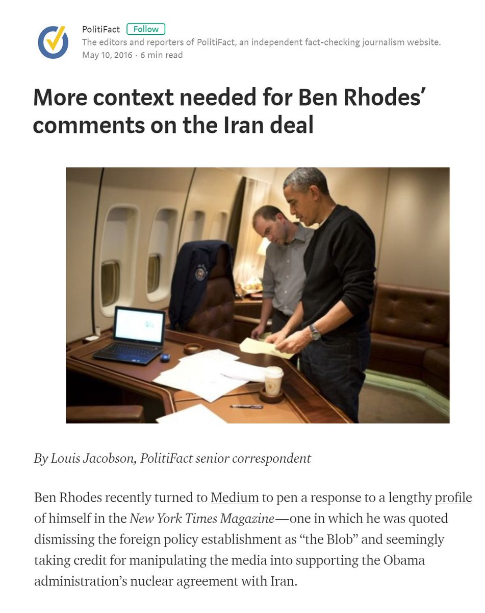 Flashback: Ben Rhodes gleefully bragged to NYT that to sell Iran deal he created echo chamber of experts who said what we had given them to say & journalists who literally know nothing. PolitiFact response: More context needed.