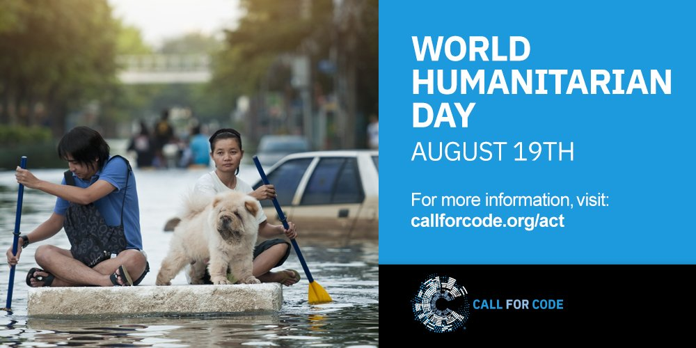 Let's support people affected by Natural Disasters with #CallforCode and use technology for good on #WorldHumanitarianDay. Show your support for @UNHumanRights &  in @RedCrosstheir efforts to help the most vulnerable among us. To get involved, visit: https://t.co/Bu66KTDVH5