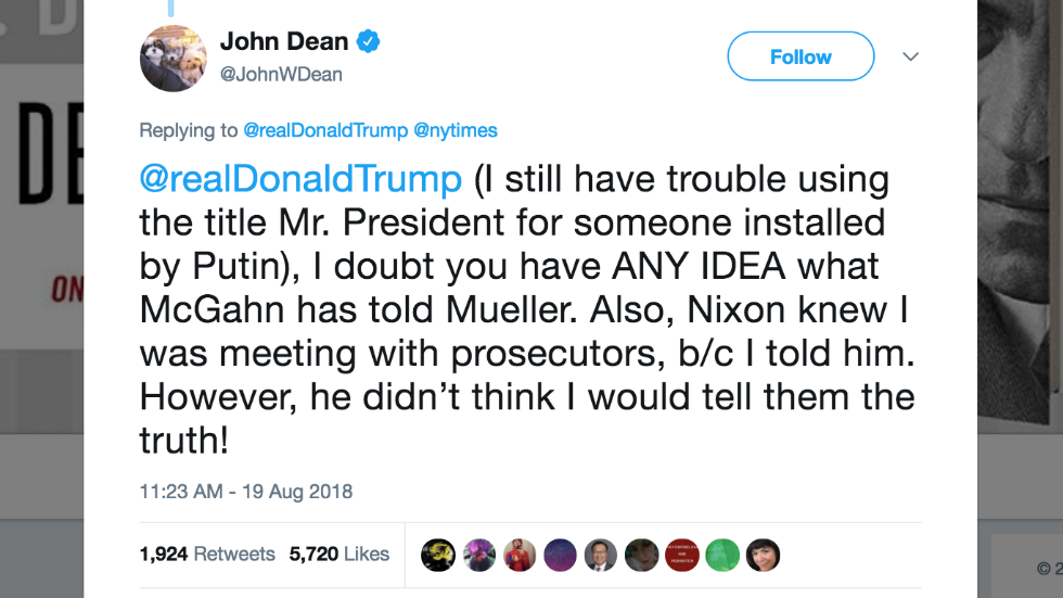John Dean fires back at Trump: 'I doubt you have ANY IDEA' what McGahn told Mueller in testimony https://t.co/rQ5OqaiHnn
