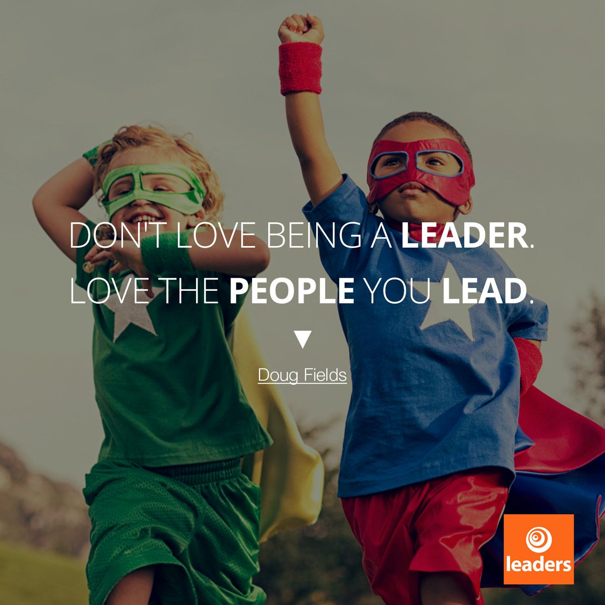 Don't love being a leader. Love the people you lead. #LeadUpChat #edleadership #JoyfulLeaders #edchat