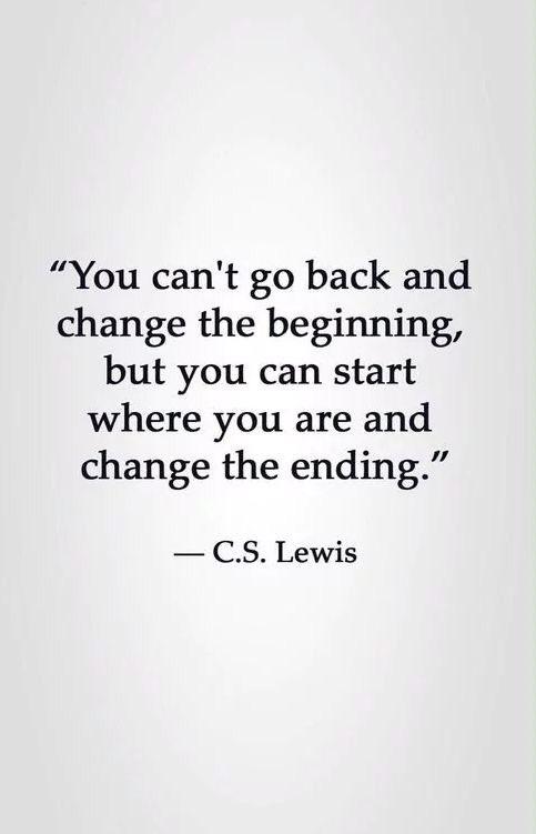 You can't go back and change the beginning but you can start where you are now and change the ending~ C.S Lewis                #newbeginnings #changeisgood #dontlookback #ThinkBIGSundayWithMarsha #Motivation #SundayMorning #PositiveVibesOnly <br>http://pic.twitter.com/DmkiJLDIB4