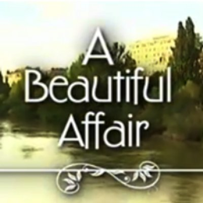 A Beautiful Affair -  (2012)