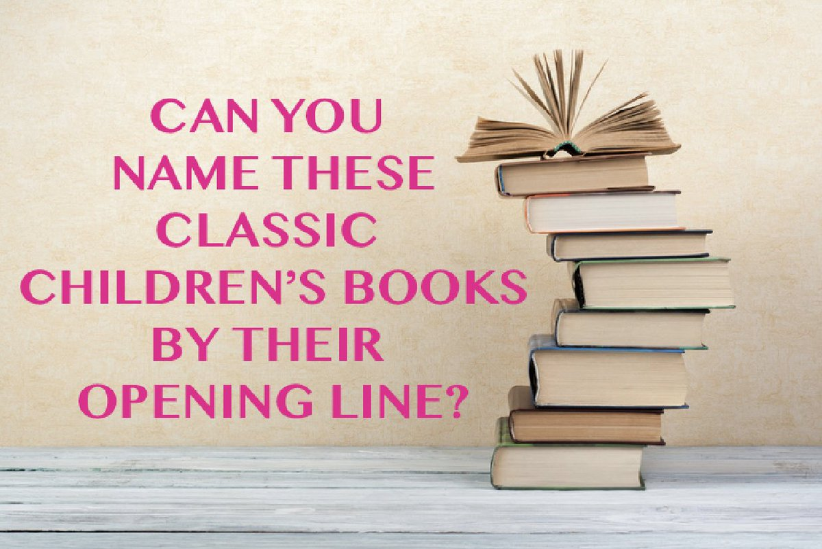 Childrens Bookshelf On Twitter Can You Tell These Books By Their Opening Line