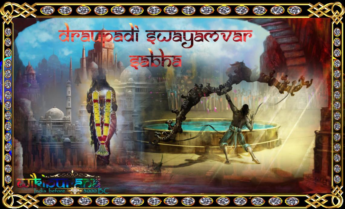 swayamvar sabha of draupadi