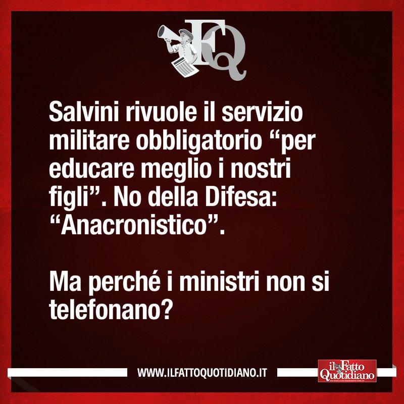 """#Salvini rivuole il servizio militare obbligatorio """"per educare meglio i nostri figli"""". No della #Difesa: """"Anacronistico"""". Ma perché i ministri non si telefonano?[LEGGI SU http://ilfattoquotidiano.it/premium/] #FattoQuotidiano #13agosto #edicola  - Ukustom"""