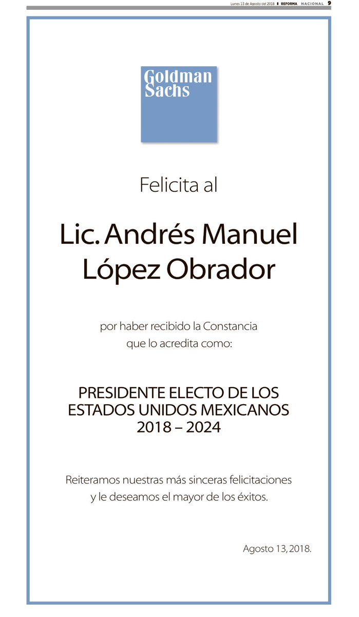 P. 9 of today's edition of @Reforma: Goldman Sachs congratulates AMLO on being declared president-elect <br>http://pic.twitter.com/3vlhLYa2pV