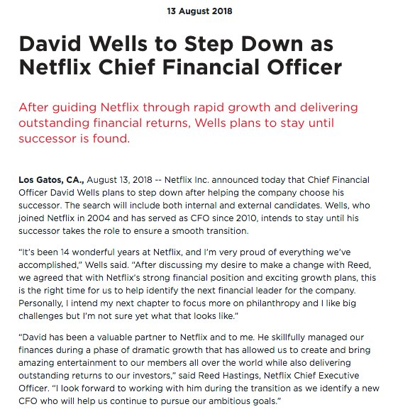 Netflix: Chief Financial Officer David Wells plans to step down after helping the company choose his successor.