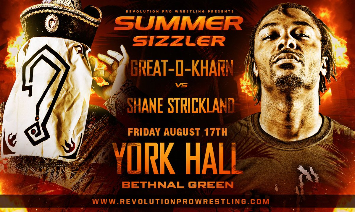 THIS FRIDAY live from the world famous York Hall, Bethnal Green The International King of Swerve SHANE STRICKLAND goes one on one with The Dominator GREAT-O-KHARN Last tickets: revolutionprowrestling.com