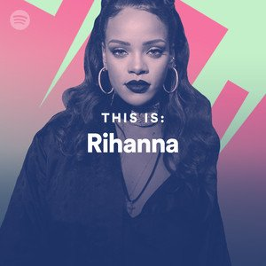 &#39;&#39;This is Rihanna&#39;&#39; is the first and only playlist by a female artist to surpassed 1.1M followers on Spotify.   (@rihanna) <br>http://pic.twitter.com/PnyFAATZXl