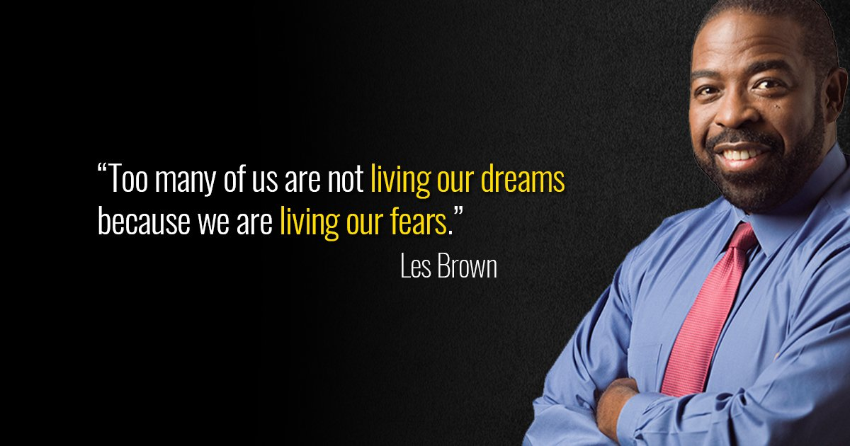 &quot;Too many of us are not living our dreams because we are living our fears.&quot; -Les Brown #MondayMotivation #FelizLunes #SuccessQuotes<br>http://pic.twitter.com/NBKbrFrRWS