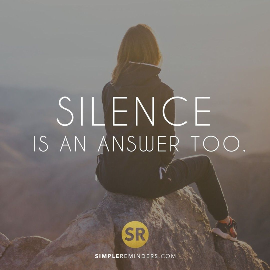 Simple Reminders On Twitter Silence Is An Answer Too