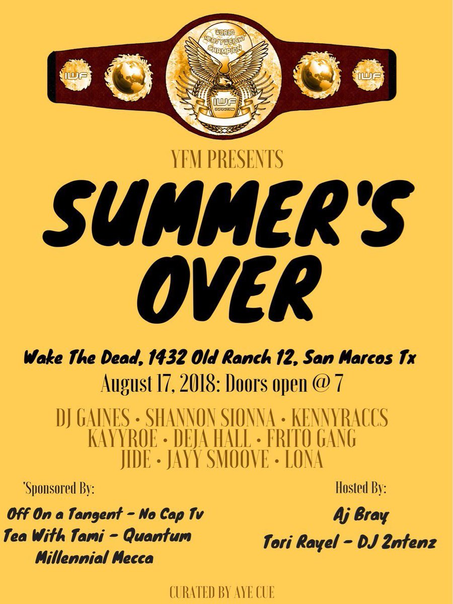 SUMMER'S OVER w/ YFM August 17th 1432 Old Ranch 12, San Marcos, TX