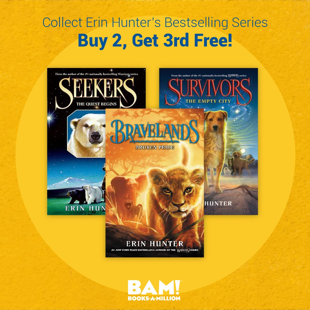 From BRAVELANDS, to SEEKERS, and SURVIVORS, Erin Hunters series of animal adventures are #buy 2, get the 3rd #free for a limited time at #BooksAMillion. bit.ly/2B2B86A
