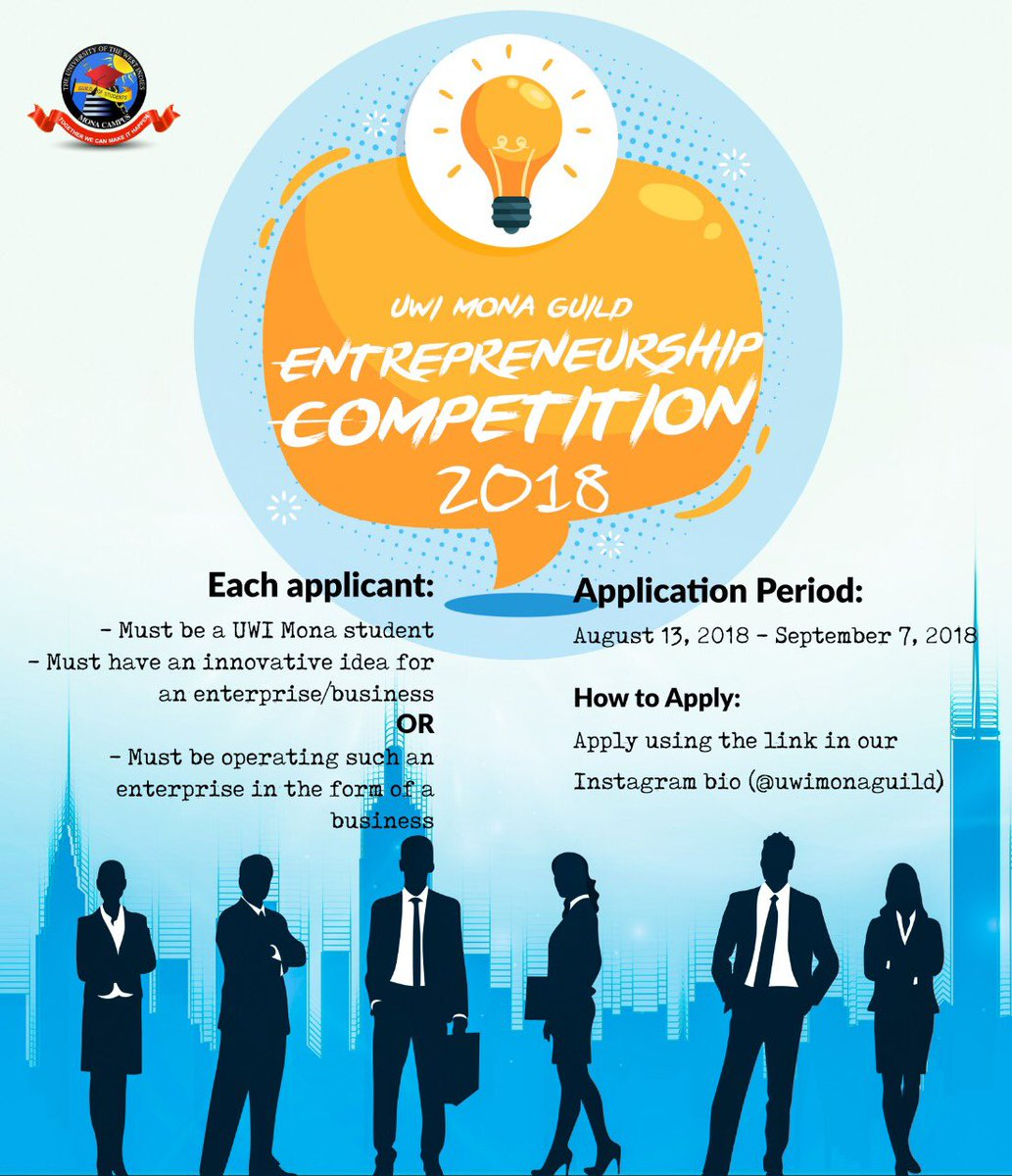 Do you have a winning idea for a business?   The UWI Mona Guild's Entrepreneurship Competition is an exciting opportunity to develop your innovative ideas and projects.  Click the link in @uwimonaguild bio to register now #iRepMyGuild #BeYourOwnBoss<br>http://pic.twitter.com/DQQf5TFPYb