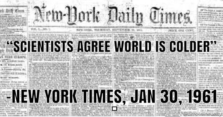 Isnt A New Phenomenon Back In The 60s And 70s Scientists Believed Global Cooling Was On Horizon GUESS WHAT That Didnt Happen