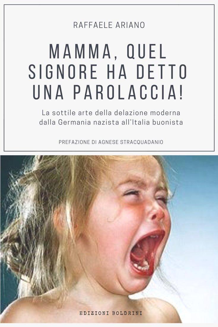 """@Cepernich @Annamariabbate Da lunedì prossimo, in tutte le librerie, il nuovo libro autobiografico di #RaffaeleAriano: """"Mamma, quel signore ha detto una parolaccia!"""" (Boldrini Editore, Roma 2018), con la prefazione di #AgneseStracquadanio """"Bellissimo"""" @DAVIDPARENZO """"Unico, vibrante, tenero"""" @gadlernertweet  - Ukustom"""