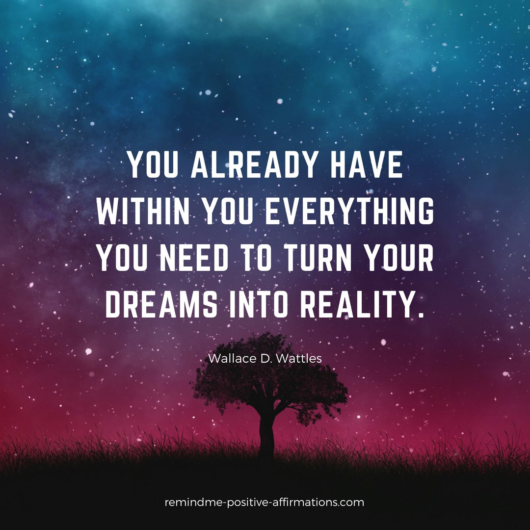You already have within you everything you need to turn your dreams into reality.  Law of Attraction Quote of the day! #lawofattraction #loa #positiveaffirmations #positivethoughts #ThinkPositive<br>http://pic.twitter.com/8KJSlxVG94