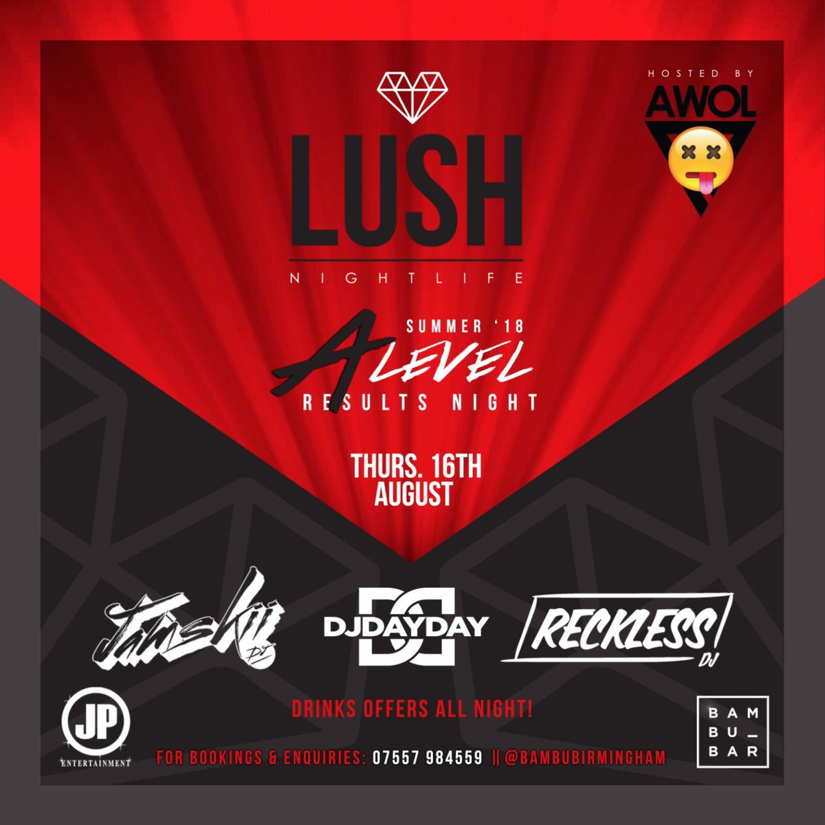 Not long now till Thursday   @AWOLThursdays X @LUSH_BHAM are joining together to cause some absolute carnage at @BambuBirmingham   A-Level Results Night 18'  @JAMSKIIDJ   @DJDAYDAY_   @RECKLESSDJ_   @DJDOMBRYAN   Drinks offers ALL NIGHT!   For Guestlist Or Enquires <br>http://pic.twitter.com/XNUS4ZDalt