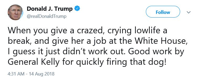 The president now says he gave a $180,000-per-year public job to a 'crazed' 'dog' to give her a 'break.'