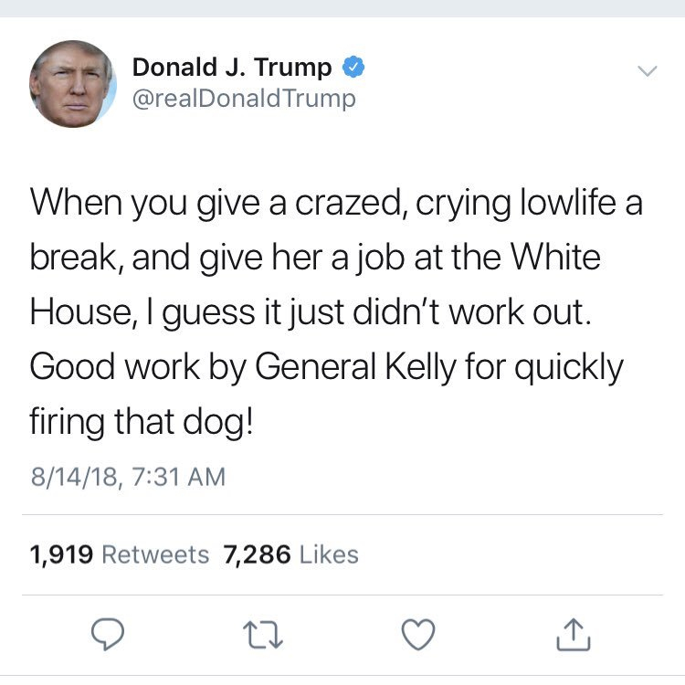 "Trump calls Omarosa a ""dog"" — one of his favorite insults if he wants to be particularly demeaning.  He has used it for James Clapper and Sally Yates (choked ""like dogs"" in Senate testimony), Glenn Beck (""fired like a dog!""), Marco Rubio (""sweating like a dog"") and many others."
