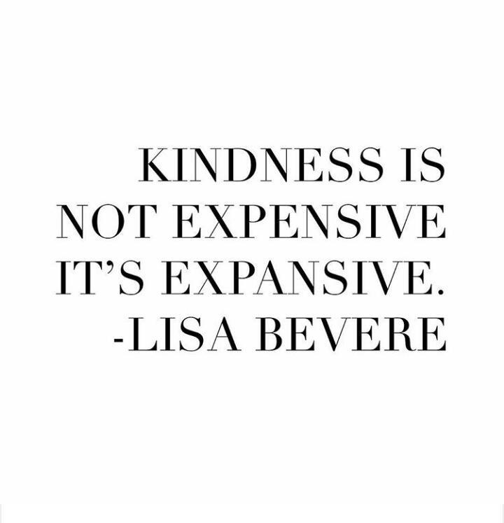 #Kindness is not expensive. It&#39;s expansive. @LisaBevere   #TuesdayThoughts #TuesdayMotivation #ThinkBIGSundayWithMarsha #InspireThemRetweetTuesday @gary_hensel @KariJoys #JoyTrain @ramblingsloa #MondayMotivation #WednesdayWisdom @tomalpat @peac4love #IDWP @Inspireu2Action #Peace<br>http://pic.twitter.com/wkFqZ0DyUX