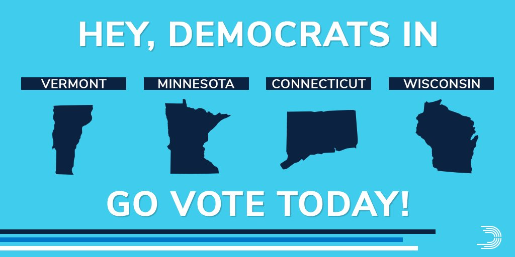 Vermont ... Minnesota ... Connecticut ... Wisconsin ...  Today is YOUR #PrimaryDay! Go VOTE so you can help #TakeItBack and #FlipTheHouse from #RedToBlue! <br>http://pic.twitter.com/s6HgBJHyaY