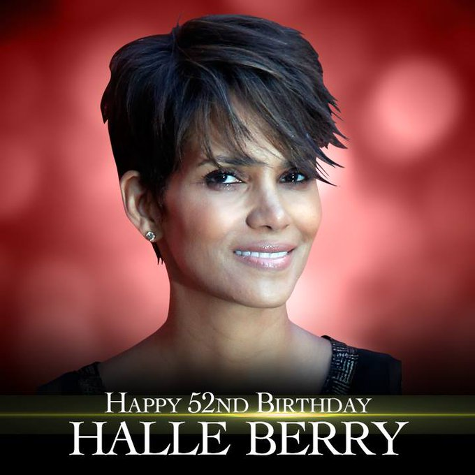Happy 52nd birthday to actress Halle Berry!