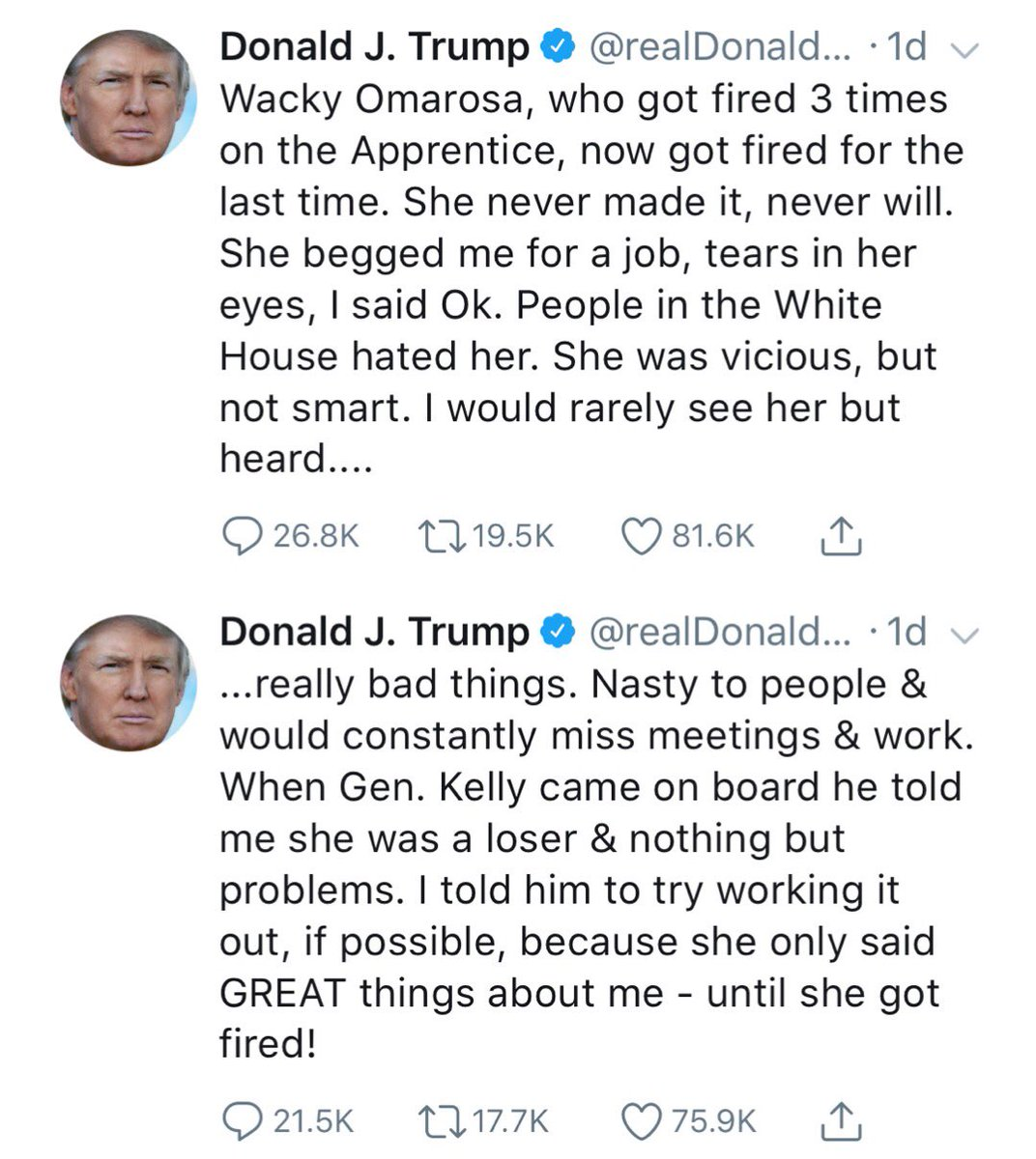 The president says he hired a wacky, nasty serial failure for a White House job because she said nice things about him.