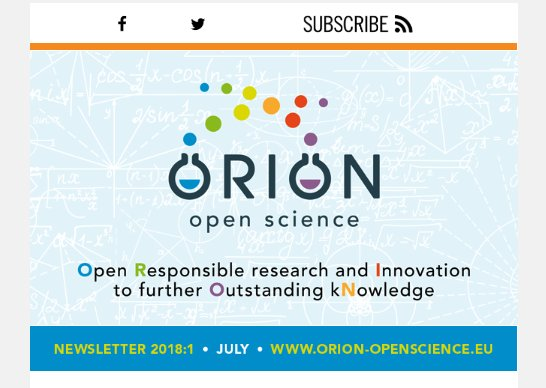 Want to stay tuned with the on-goings in #openscience? Subscribe to the @ORION_openscience @EU_H2020 newsletter! Next issue in September. #scicomm #lifesciences #RRI  https:// app.rule.io/browser/a/n_2r c/d/n_2jou/di/n_rt/s/n_1nttf7/e/n_g05c2 &nbsp; … <br>http://pic.twitter.com/xDLsMJ8mHo
