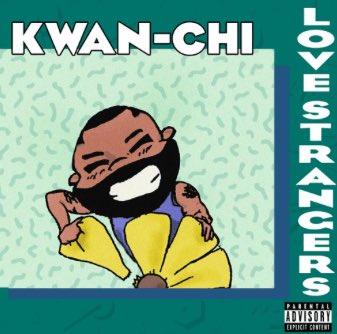 "Stream @Kwan_Chiii Latest Track ""Love Strangers"" — goo.gl/UmHDQq"