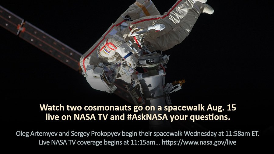 Two cosmonauts are going on a spacewalk Wednesday. Live @NASA TV coverage begins tomorrow at 11:15am ET and we'll be answering #AskNASA questions live on the air too. https://t.co/yuOTrYN8CV